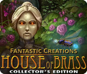 Fantastic Creations: House of Brass Collector's Edition Review