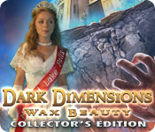 Dark Dimensions: Wax Beauty Collector's Edition Review