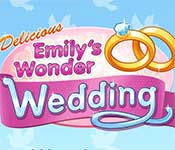 delicious - emily's wonder wedding full version