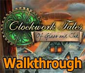 clockwork tales: of glass and ink walkthrough