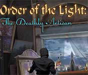 order of the light: the deathly artisan