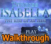 princess isabella: the rise of an heir collector's edition walkthrough