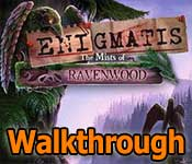 enigmatis: the mists of ravenwood collector's edition walkthrough