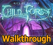 rite of passage: child of the forest collector's edition walkthrough