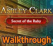 ashley clark: secret of the ruby collector's edition walkthrough