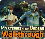 mysteries of the undead: the cursed island walkthrough
