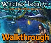witches' legacy: lair of the witch queen collector's edition walkthrough