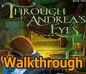 through andrea's eyes collector's edition walkthrough