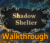 shadow shelter walkthrough