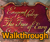 european mystery: the face of envy walkthrough