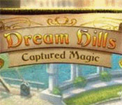 dream hills: captured magic