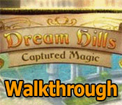 dream hills: captured magic walkthrough