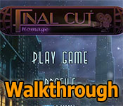 final cut: homage walkthrough