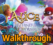 alice: behind the mirror walkthrough