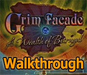 grim facade: a wealth of betrayal walkthrough 11