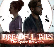 dreadful tales: the space between gameplay