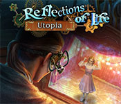 reflections of life: utopia collector's edition free download