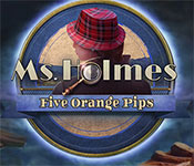 ms. holmes: five orange pips collector's edition free download