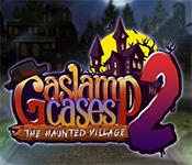 gaslamp cases 2: the haunted village free download