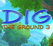 Dig The Ground 3 Free Download