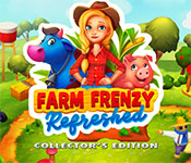 Farm Frenzy Refreshed Collector's Edition Free Download
