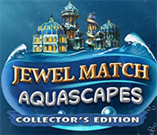 Jewel Match Aquascapes Collector's Edition Free Download