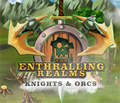 The Enthralling Realms: Knights & Orcs Free Download