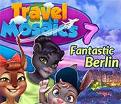 Travel Mosaics 7: Fantastic Berlin Free Download
