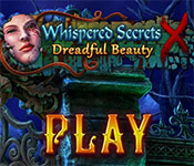Whispered Secrets: Dreadful Beauty Collector's Edition Gameplay